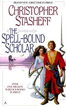 The Spell-Bound Scholar 9780441006366
