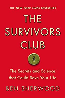 The Survivors Club: The Secrets and Science That Could Save Your Life 9780446541237