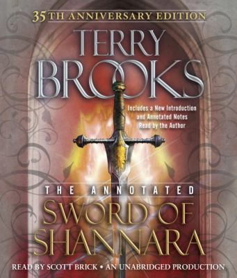 The Annotated Sword of Shannara: 35th Anniversary Edition 9780449013342