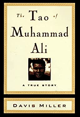 The Tao of Muhammad Ali: A True Story 9780446519465