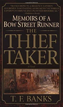 The Thief-Taker: Memoirs of a Bow Street Runner 9780440236962