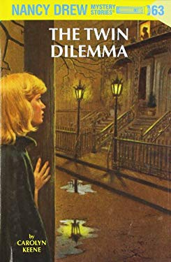 Nancy Drew 63: The Twin Dilemma 9780448436944