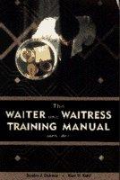 The Waiter and Waitress Training Manual 9780442021108