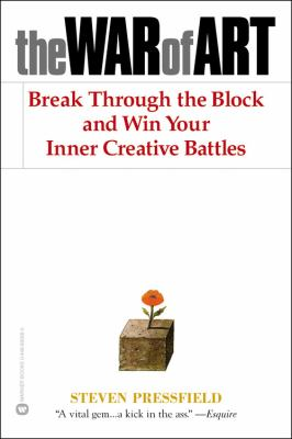The War of Art: Break Through the Blocks and Win Your Inner Creative Battles 9780446691437