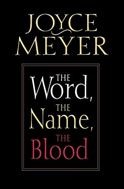 The Word, the Name, the Blood 9780446693196