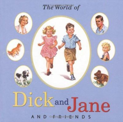 The World of Dick and Jane and Friends (Treasury) 9780448436463