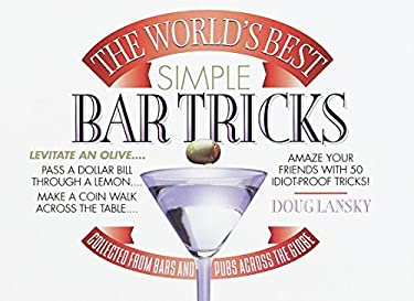 The World's Best Simple Bar Tricks 9780440508267