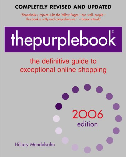 Thepurplebook: The Definitive Guide to Exceptional Online Shopping 9780446696982