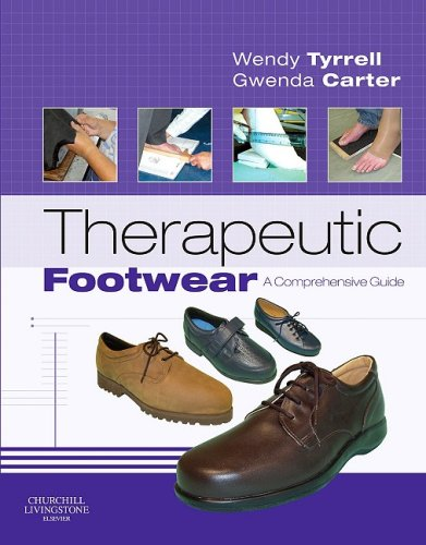 Therapeutic Footwear: A Comprehensive Guide 9780443068836