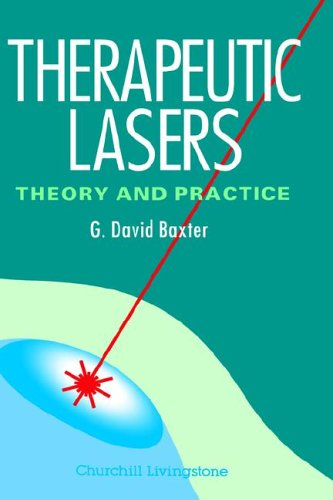 Therapeutic Lasers: Theory and Practice, USA Version 9780443043932