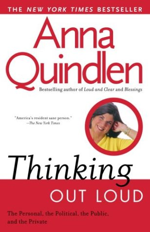 Thinking Out Loud: On the Personal, the Political, the Public and the Private 9780449909058