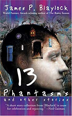 Thirteen Phantasms and Other Stories: 6