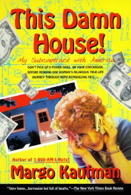This Damn House: My Subcontract with America 9780440507963