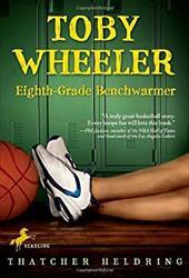 Toby Wheeler: Eighth-Grade Benchwarmer 1391327