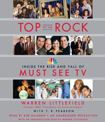 Top of the Rock: Inside the Rise and Fall of Must See TV 9780449009413