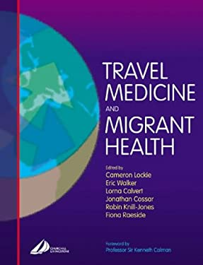 Travel Medicine and Migrant Health 9780443062421