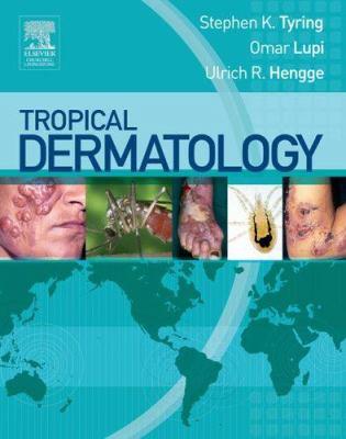 Tropical Dermatology 9780443067907