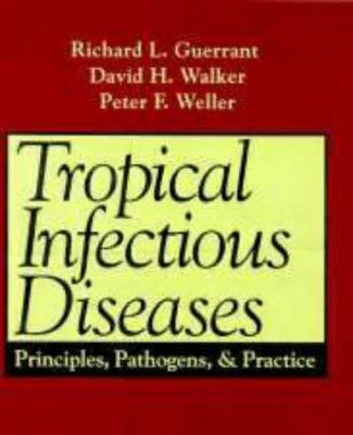 Tropical Infectious Diseases: Principles, Pathogens, and Practice 9780443079085