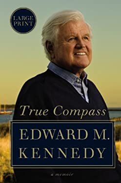 True Compass: A Memoir 9780446557993