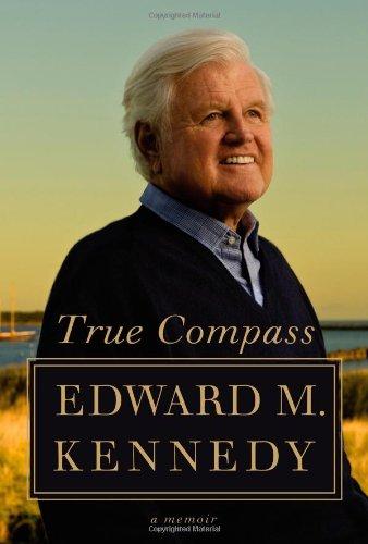 True Compass: A Memoir 9780446539258