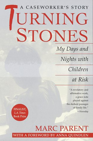 Turning Stones: My Days and Nights with Children at Risk 9780449912355