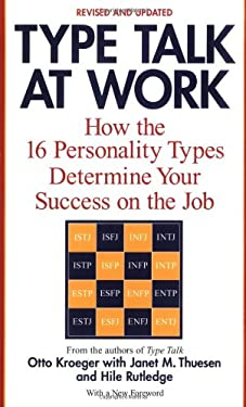 Type Talk at Work: How the 16 Personality Types Determine Your Success on the Job 9780440509288