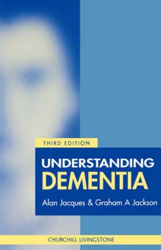 Understanding Dementia 9780443055126
