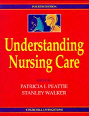 Understanding Nursing Care 9780443046360