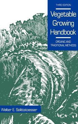 Vegetable Growing Handbook 9780442239718