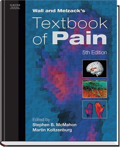 Wall and Melzack's Textbook of Pain 9780443072871