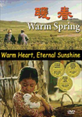 Warm Spring: Warm Heart, Eternal Sunshine