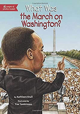 What Was the March on Washington? 9780448465784