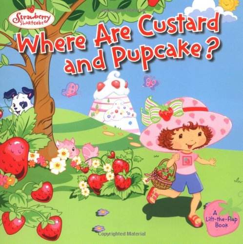 Where Are Custard and Pupcake? 9780448431338