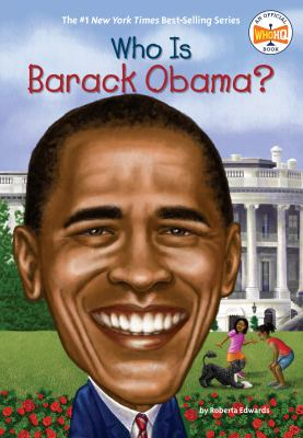 Who Is Barack Obama? 9780448453309