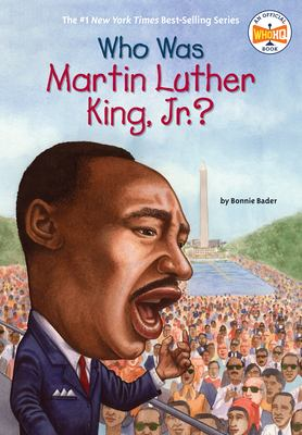 Who Was Martin Luther King, Jr.? 9780448447230