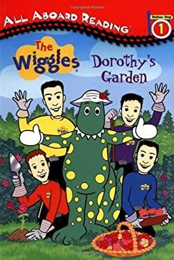 Wiggles: Dorothy's Garden 9780448435008