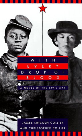 With Every Drop of Blood: A Novel of the Civil War 9780440219835