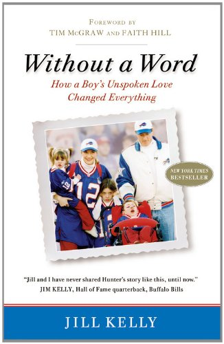 Without a Word: How a Boy's Unspoken Love Changed Everything 9780446563383