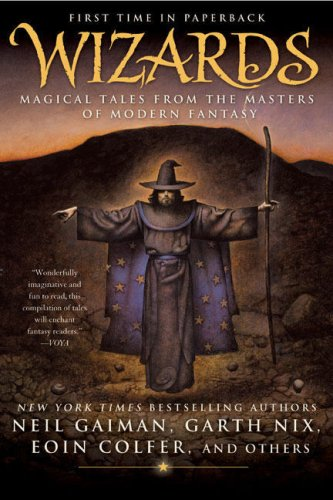 Wizards: Magical Tales from the Masters of Modern Fantasy 9780441015887