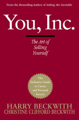 You, Inc.: The Art of Selling Yourself 9780446578219