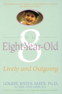 Your Eight Year Old: Lively and Outgoing 9780440506812