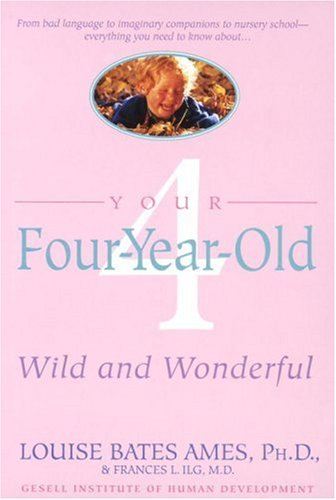 Your Four-Year-Old: Wild and Wonderful 9780440506751