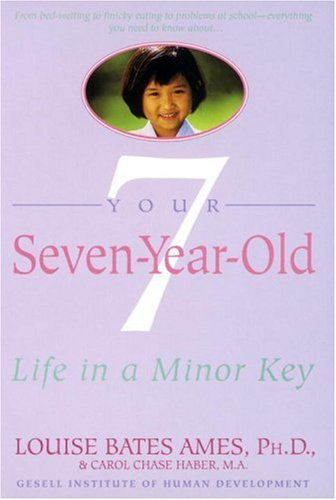 Your Seven-Year-Old: Life in A Minor Key 9780440506508