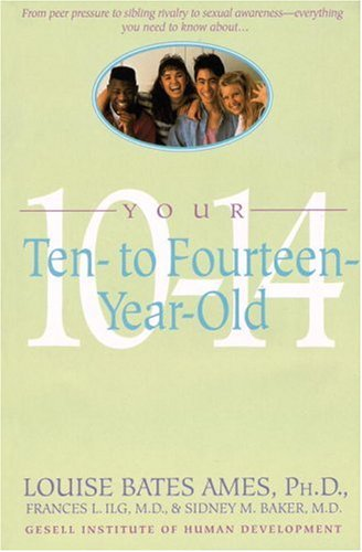 Your Ten to Fourteen Year Old