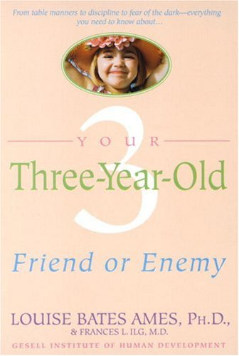 Your Three-Year-Old: Friend or Enemy 9780440506492