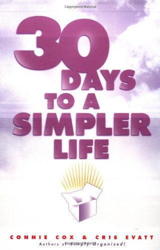 30 Days to a Simpler Life 9780452280137