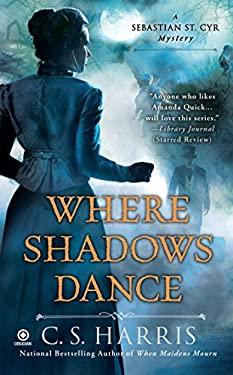 Where Shadows Dance 9780451233950