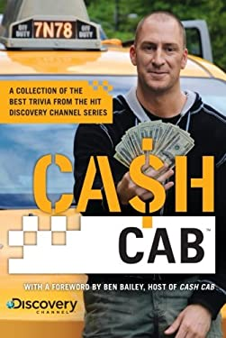 Cash Cab: A Collection of the Best Trivia from the Discovery Channel Series 9780451235909