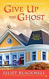 Give Up the Ghost (Haunted Home Renovation) 22815425
