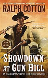 Showdown at Gun Hill (Ralph Cotton Western Series) 22710568